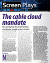 Network function virtualization (NFV) offers cable operators the opportunity to fully exploit their broadband advantage by implementing a holistically managed distributed-cloud framework that maximizes the power of virtualization in their networks.